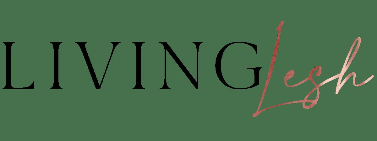 LivingLesh – a Philadelphia fashion & luxe lifestyle blog