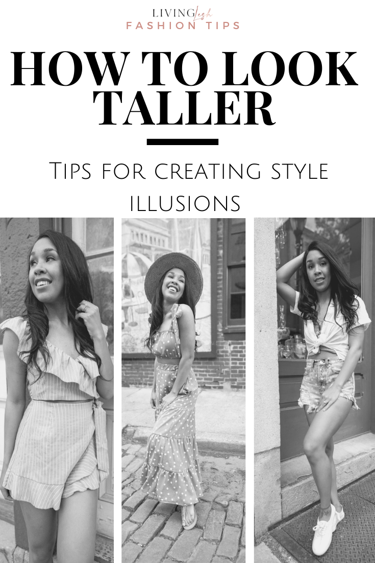 livinglesh fashion tips on how to look taller